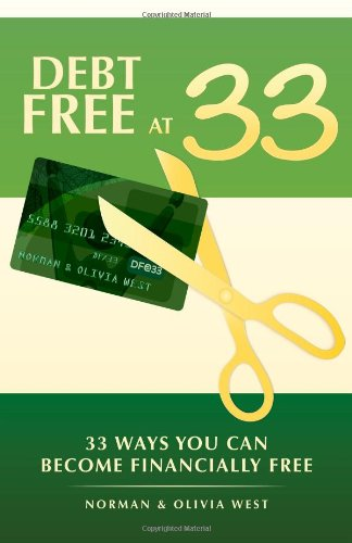 Debt Free at 33: 33 Ways You Can Become Financially Free