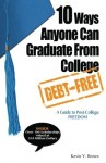 10 Ways Anyone Can Graduate From College Debt-Free: A Guide to Post-College Freedom