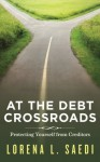 At the Debt Crossroads: Protecting Yourself From Creditors