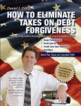How to Eliminate Taxes on Debt Forgiveness