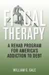 Fiscal Therapy: A Rehab Program for America's Addiction to Debt