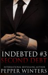 Second Debt (Indebted) (Volume 3)