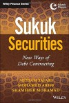 Sukuk Securities: New Ways of Debt Contracting (Wiley Finance)