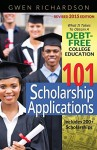 101 Scholarship Applications – 2015 Edition: What It Takes to Obtain a Debt-Free College Education