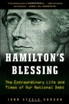 Hamilton's Blessing: The Extraordinary Life and Times of Our National Debt: Revised Edition