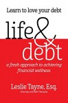 Life & Debt: a fresh approach to achieving financial wellness