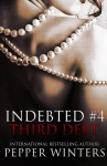 Third Debt (Indebted) (Volume 4)