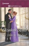 In Debt to the Earl (Harlequin Historical)