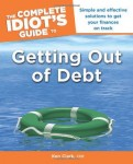 The Complete Idiot's Guide to Getting Out of Debt (Complete Idiot's Guides (Lifestyle Paperback))