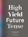 High Yield Future Tense: Cracking the Code of Speculative Debt