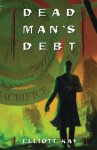 Dead Man's Debt (Poor Man's Fight) (Volume 3)