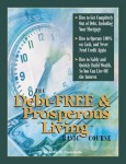 The Debt-Free & Prosperous Living, Basic Course