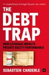 The Debt Trap: How leverage impacts private-equity performance