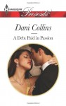 A Debt Paid in Passion (Harlequin Presents)