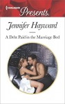 A Debt Paid in the Marriage Bed (Harlequin Presents)